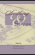 Soothing and Stress - Michael Lewis