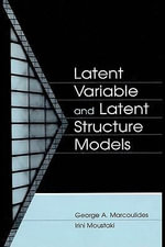 Latent Variable and Latent Structure Models - George A. Marcoulides