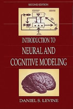 Introduction to Neural and Cognitive Modeling - Daniel S. Levine
