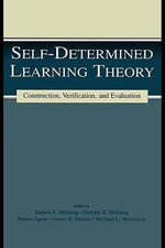 Self-Determined Learning Theory : Construction, Verification, and Evaluation - William G. Christ