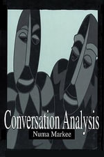 Conversation Analysis - Numa Markee