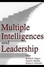 Multiple Intelligences and Leadership - Ronald E. Riggio