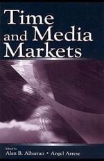Time and Media Markets - Alan B. Albarran