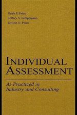 Individual Assessment : As Practiced in Industry and Consulting - Kristin O. Prien