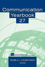 Communication Yearbook 27 - Pamela J. Kalbfleisch