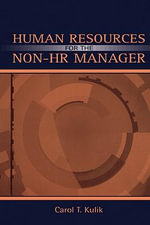 Human Resources for the Non-HR Manager - Carol T. Kulik