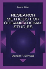 Research Methods for Organizational Studies : Second Edition - Donald P. Schwab