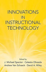 Innovations in Instructional Technology : Essays in Honor of M. David Merrill - J. Michael Spector