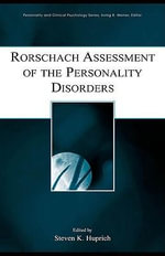 Rorschach Assessment of the Personality Disorders - Steven K. Huprich