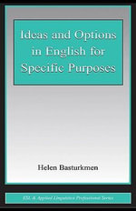 Ideas and Options in English for Specific Purposes - Helen Basturkmen