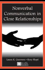 Nonverbal Communication in Close Relationships - Laura K. Guerrero