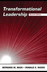 Transformational Leadership - Bernard M. Bass