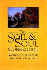 Soil and Soul Connection - Charlie Cole