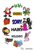 Merry, Scary, Hairy Holidays - Tina Johnson