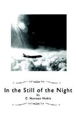 In the Still of the Night - C. Norman Noble