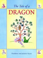 The Tale of a Dragon - Thaddeus Wynn