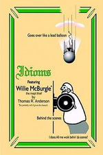 Idioms, Featuring Willie McBurgle - Tom Anderson