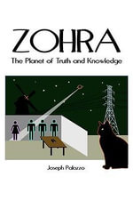 Zohra : The Planet of Truth and Knowledge - Joseph Palazzo