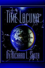 Time Lacuna - Richard L. Smith