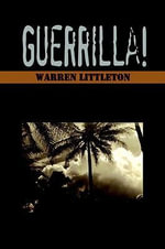 Guerrilla! - Warren Littleton