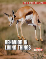 Behavior in Living Things - Michael Bright