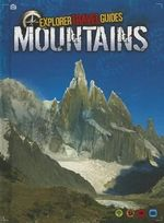Mountains : An Explorer Travel Guide - Chris Oxlade
