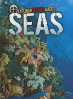Seas : An Explorer Travel Guide - Nick Hunter