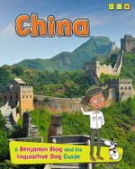 China : A Benjamin Blog and His Inquisitive Dog Guide - Anita Ganeri