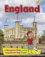 England : Country Guides, with Benjamin Blog and His Inquisitive Dog - Anita Ganeri