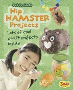 Hip Hamster Projects : Pet Projects - Isabel Thomas