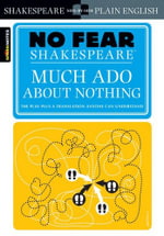 Much Ado about Nothing (No Fear Shakespeare Series) : A Son's Memoir - William Shakespeare