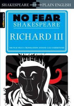 Richard III : Sparknotes No Fear Shakespeare - William Shakespeare