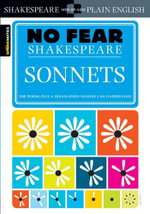 Sonnets : Sparknotes No Fear Shakespeare - William Shakespeare