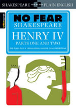 Henry IV (No Fear Shakespeare Series) : No Fear Shakespeare - William Shakespeare