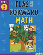 Flash Forward Math, Grade 3 : Grade 3 (Flash Kids Flash Forward) - Shannon Keeley