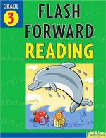 Flash Forward Reading, Grade 3 : Grade 3 (Flash Kids Flash Forward) - Kathy Furgang