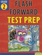 Flash Forward Test Prep, Grade 2 : Grade 2 (Flash Kids Flash Forward) - Shannon Keeley