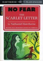 The Scarlet Letter : No Fear Hawthorne (No Fear Shakespeare Series) :  No Fear Hawthorne (No Fear Shakespeare Series)