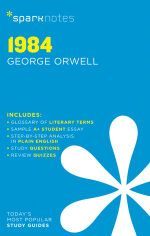 1984 by George Orwell : SparkNotes Literature Guide