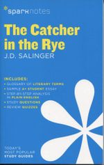 The Catcher in the Rye by J.D. Salinger : SparkNotes Literature Guides