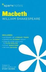 Macbeth by William Shakespeare : SparkNotes Literature Guide - SparkNotes