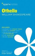 Othello by William Shakespeare : SparkNotes Literature Guide