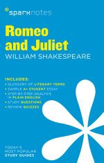 Romeo and Juliet by William Shakespeare : SparkNotes Literature Guide