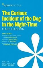Curious Incident of the Dog in the Night-time : SparkNotes Literature Guide