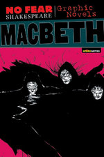Macbeth : No Fear Shakespeare Graphic Novels - William Shakespeare