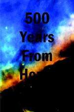 500 Years From Home - Peter Maida