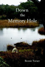 Down the Memory Hole - Bonnie Turner