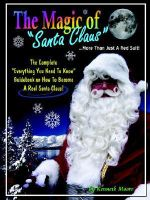 Magic of Santa Claus More Than Just a Red Suit - Kenneth Moore