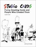 Studio Cards : Funny Greeting Cards and People Who Created Them - Dean Norman