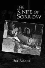 The Knife of Sorrow - Bill Farrell